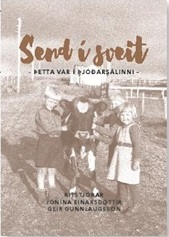 Send í sveit: Þetta var í þjóðarsálinni